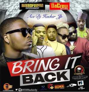DJ Hacker Jp - Bring It Back